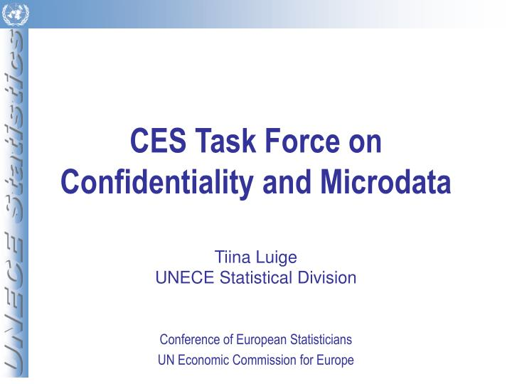 ces task force on confidentiality and microdata