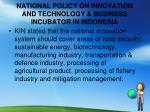 national policy on innovation and technology business incubator in indonesia1
