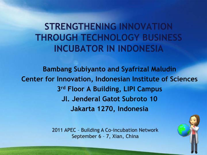 strengthening innovation through technology business incubator in indonesia n.