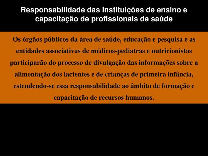 Responsabilidade das Instituições de ensino e capacitação de profissionais de saúde