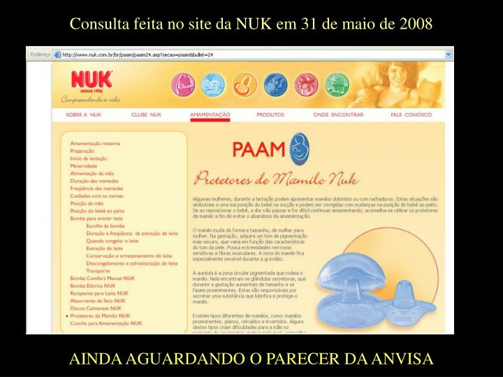 Consulta feita no site da NUK em 31 de maio de 2008