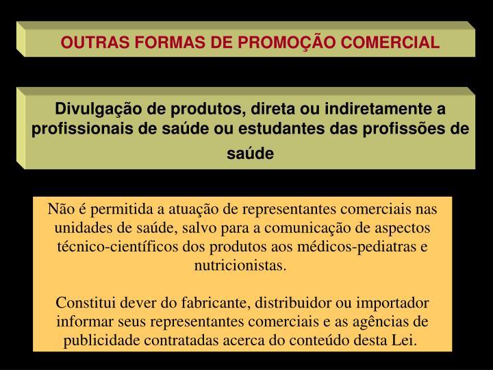 OUTRAS FORMAS DE PROMOÇÃO COMERCIAL