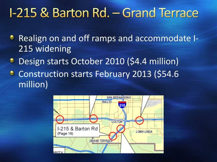 I-215 & Barton Rd. – Grand Terrace