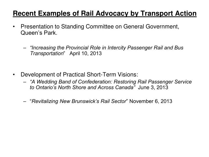 Recent Examples of Rail Advocacy by Transport Action