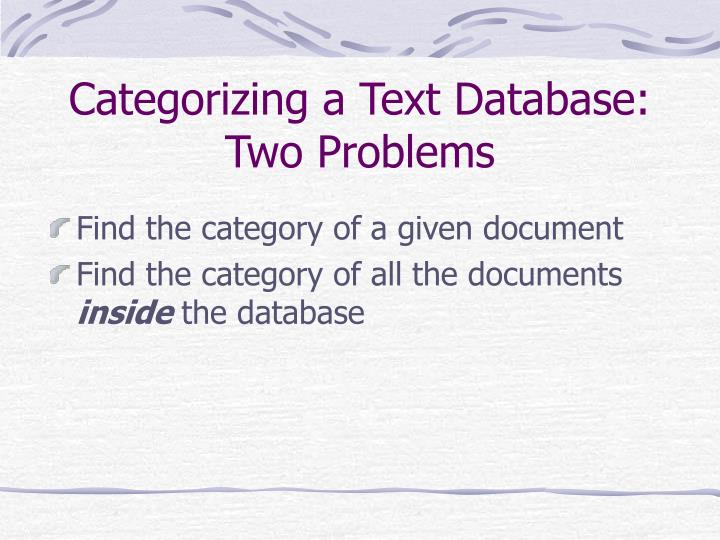 Categorizing a Text Database: