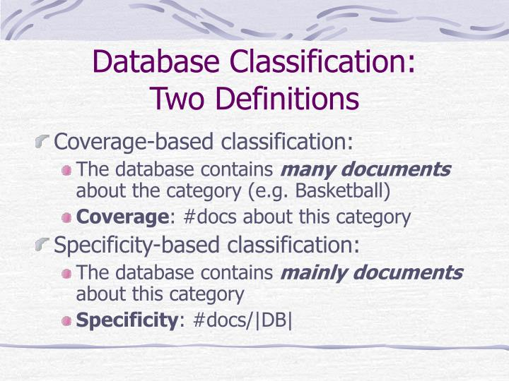 Database Classification: