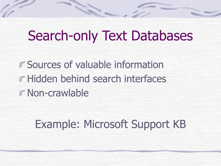Search only text databases