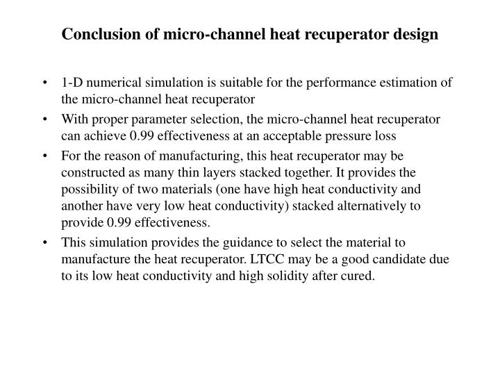 Conclusion of micro-channel heat recuperator design