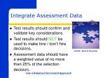 integrate assessment data