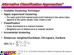 alternative classification approaches4