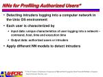 nns for profiling authorized users