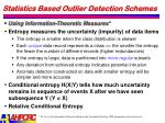 statistics based outlier detection schemes3
