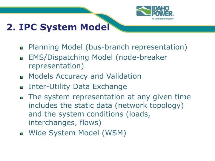 2. IPC System Model