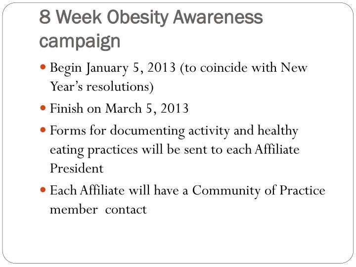 8 Week Obesity Awareness campaign