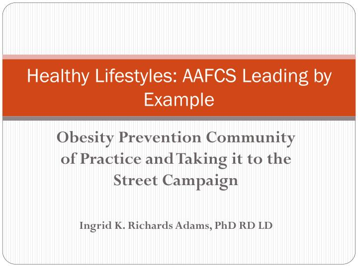 Healthy lifestyles aafcs leading by example