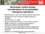 stormwater system design considerations to accommodate emergency operations