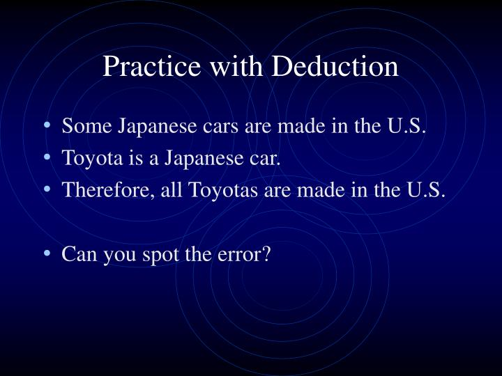 Practice with Deduction
