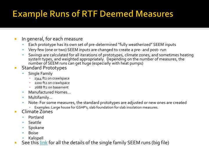 Example Runs of RTF Deemed Measures