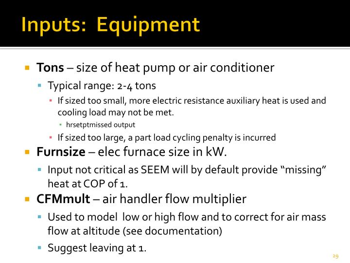 Inputs:  Equipment