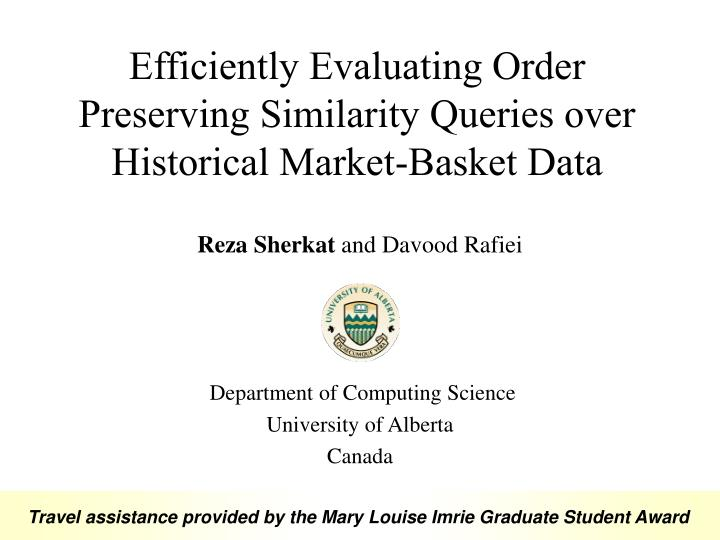 efficiently evaluating order preserving similarity queries over historical market basket data