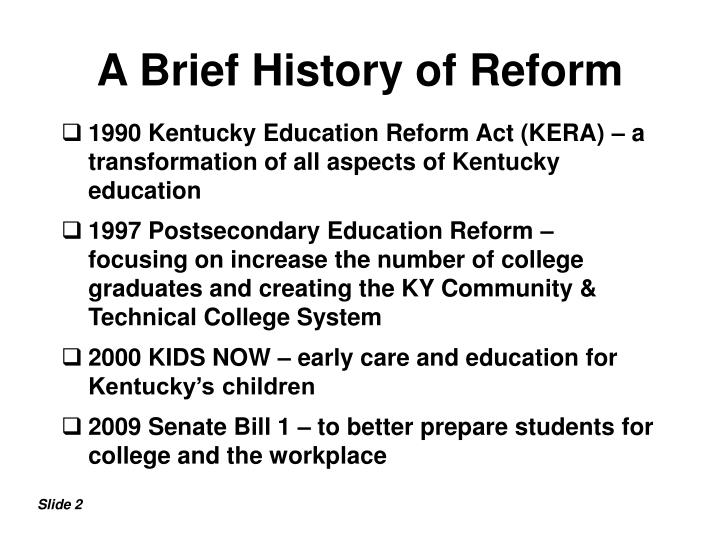 A brief history of reform