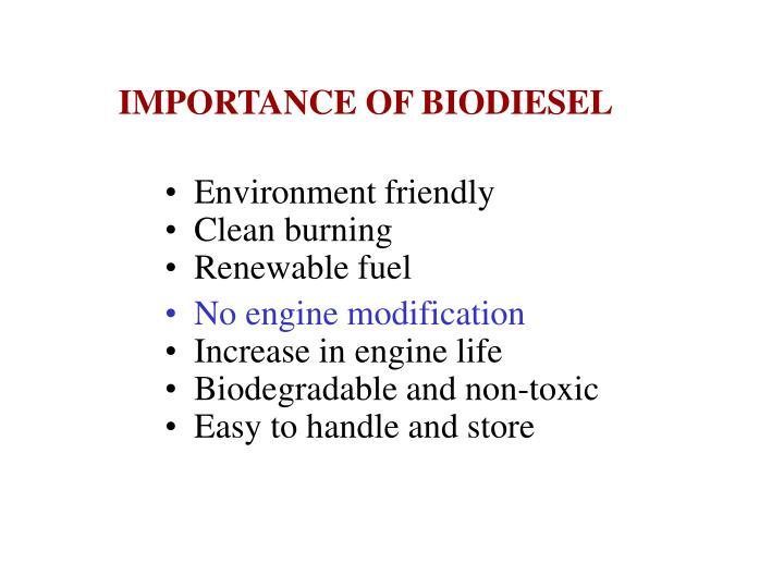 IMPORTANCE OF BIODIESEL