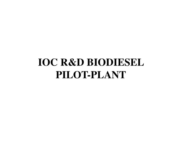 IOC R&D BIODIESEL