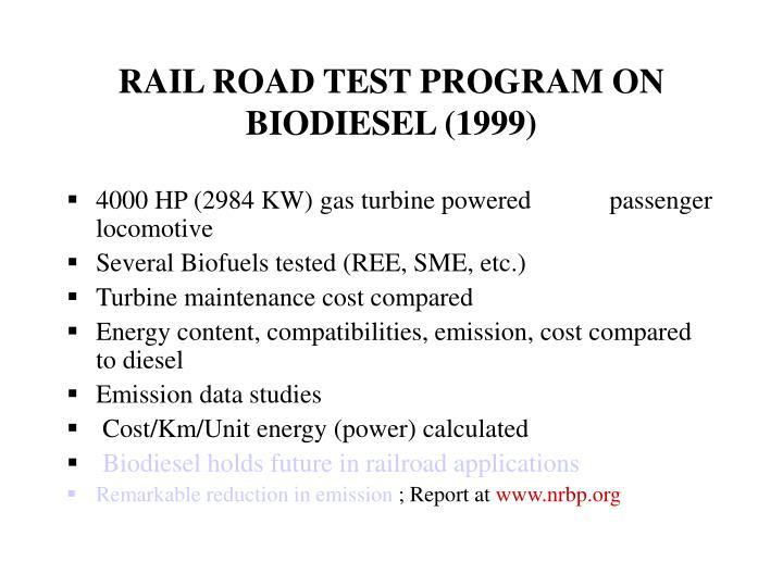 RAIL ROAD TEST PROGRAM ON BIODIESEL (1999)