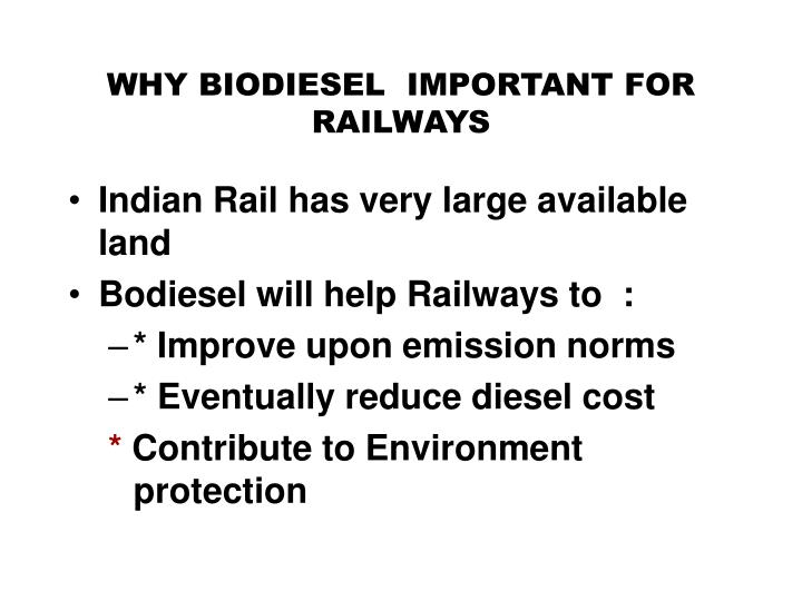 WHY BIODIESEL  IMPORTANT FOR RAILWAYS