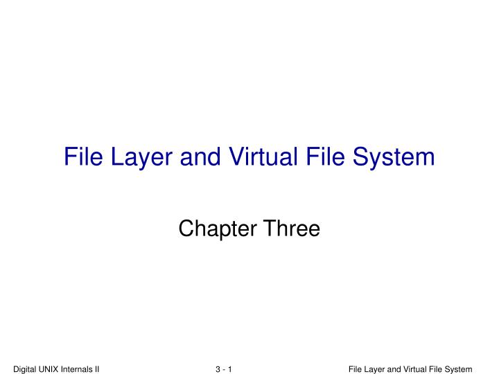 file layer and virtual file system n.