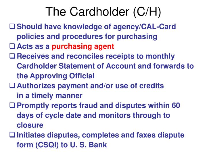 The Cardholder (C/H)