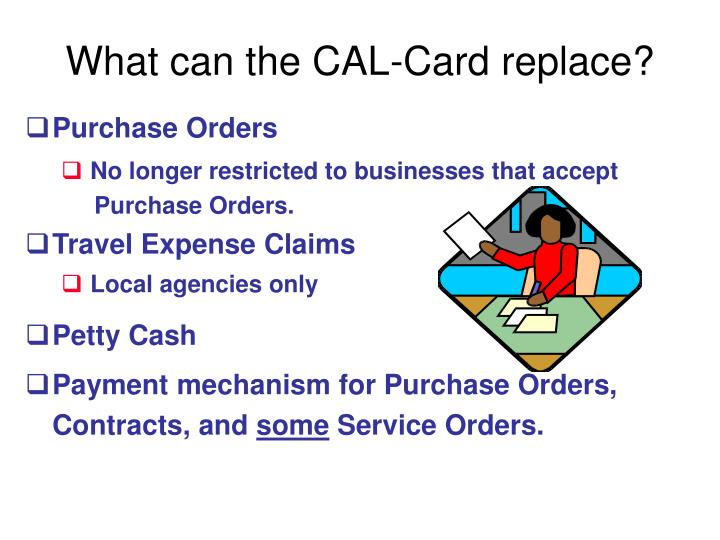 What can the CAL-Card replace?