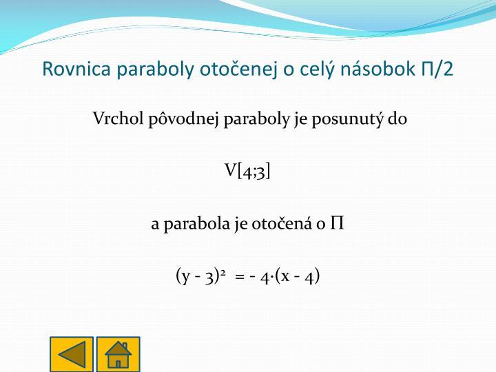 Rovnica paraboly otočenej o celý násobok