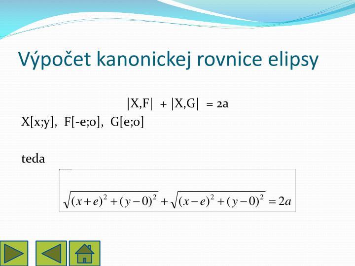 Výpočet kanonickej rovnice elipsy