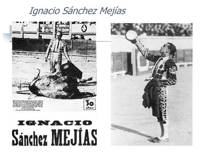 Ignacio Sánchez Mejías
