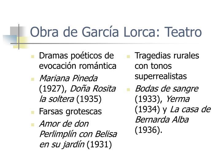 Dramas poéticos de evocación romántica