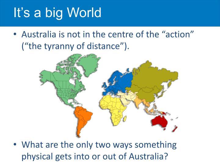 It s a big world