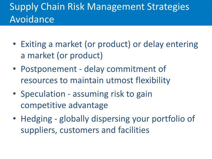 Supply Chain Risk Management Strategies Avoidance