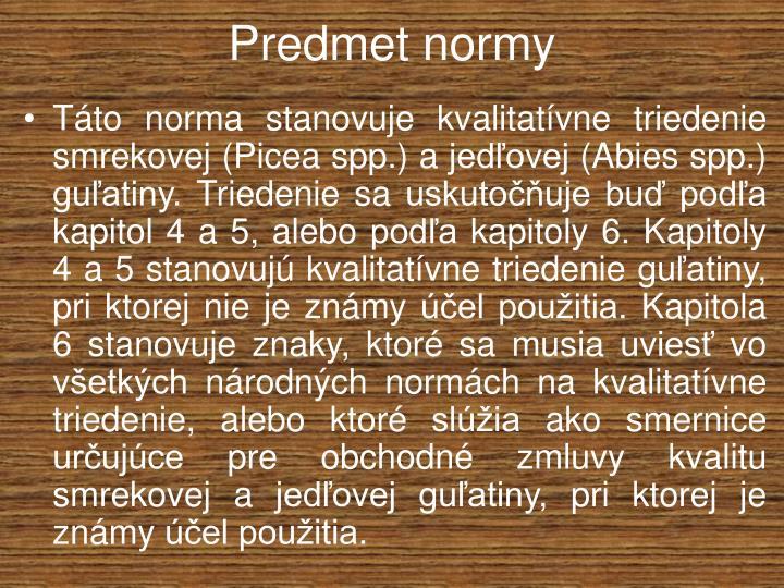 Predmet normy