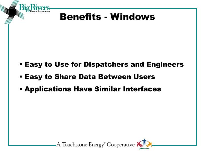 Benefits - Windows