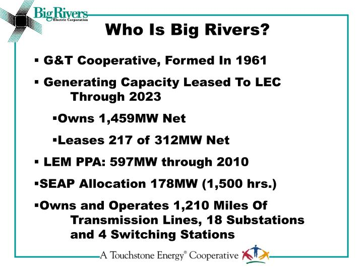 Who Is Big Rivers?