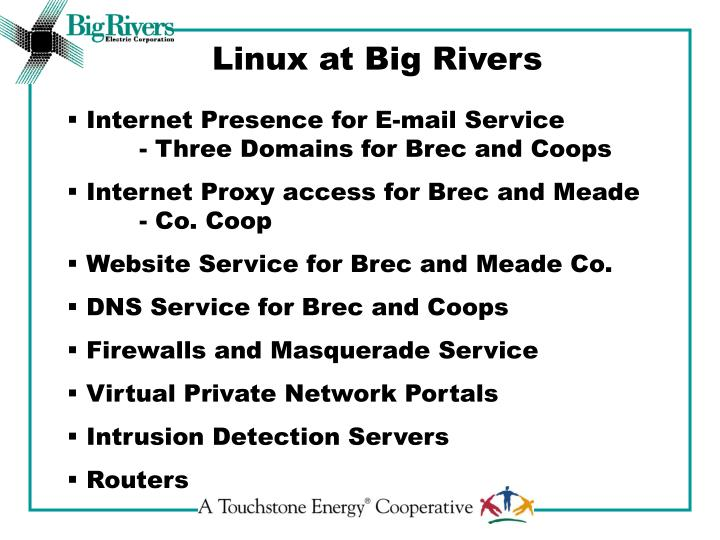 Linux at Big Rivers