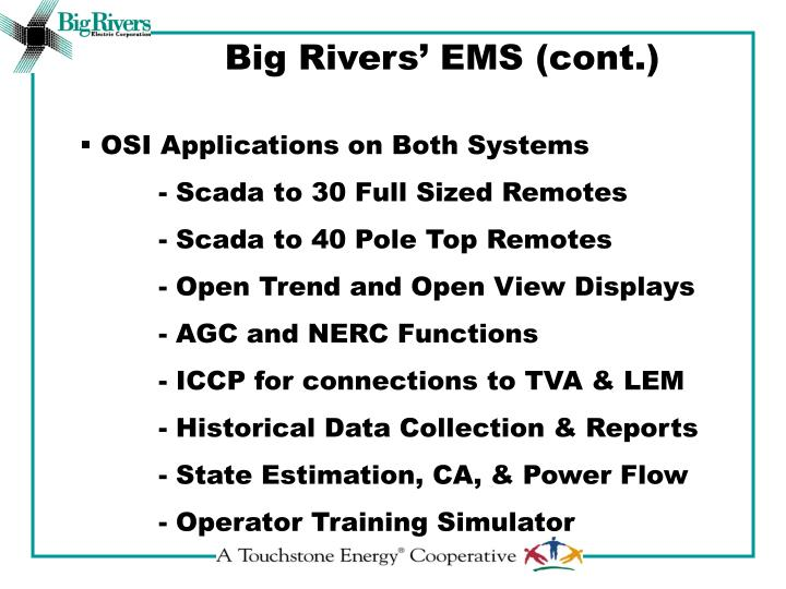 Big Rivers' EMS (cont.)