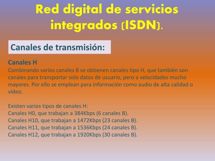 Red digital de servicios integrados (ISDN).