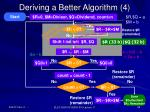 deriving a better algorithm 4