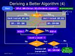 deriving a better algorithm 41