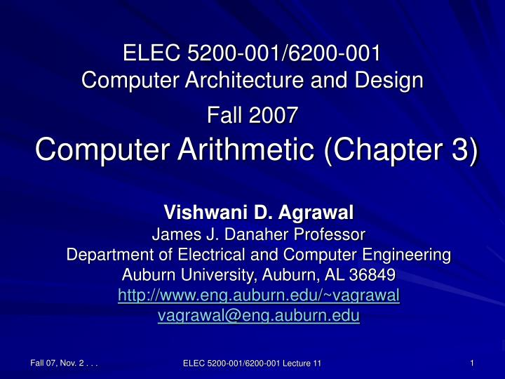 elec 5200 001 6200 001 computer architecture and design fall 2007 computer arithmetic chapter 3 n.