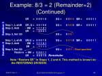 example 8 3 2 remainder 2 continued