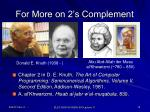 for more on 2 s complement