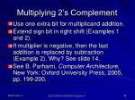 multiplying 2 s complement